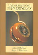 Understanding the Presidency 4th edition 9780321434357 0321434358