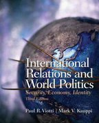 International Relations and World Politics 3rd edition 9780131844155 0131844156
