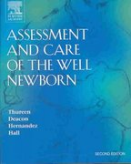 Assessment and Care of the Well Newborn 2nd Edition 9780721603933 0721603939