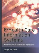 E-Health Care Information Systems 1st edition 9780787966188 0787966185