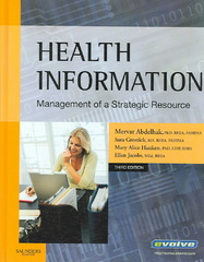 Health Information: Management of a Strategic Resource 3rd edition 9781416030027 1416030026