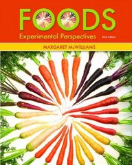 Foods 6th edition 9780131568532 0131568531
