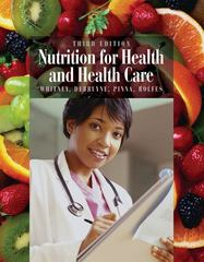 Nutrition for Health and Health Care (with InfoTrac 1-Semester Printed Access Card) 3rd Edition 9780495125150 0495125156