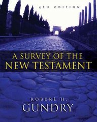 Survey of the New Testament 4th Edition 9780310238256 0310238250