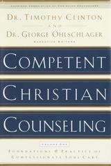 Competent Christian Counseling, Volume One 1st Edition 9781578565177 1578565170