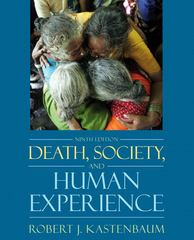 Death, Society, and Human Experience 9th edition 9780205482627 0205482627