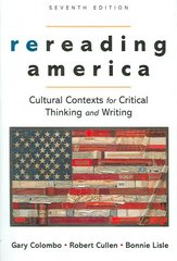 Rereading America 7th Edition 9780312447038 0312447035