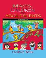 Infants, Children, and Adolescents 6th edition 9780205511389 0205511384