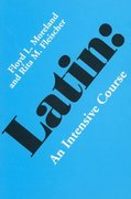 Latin Intensive Course 1st Edition 9780520031838 0520031830