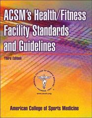 ACSM's Health/Fitness Facility Standards and Guidelines 3rd edition 9780736051538 0736051538