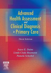 Advanced Health Assessment & Clinical Diagnosis in Primary Care 3rd Edition 9780323044288 032304428X