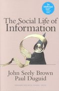 The Social Life of Information 0 9781578517084 1578517087