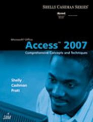 Microsoft® Office Access 2007: Comprehensive Concepts and Techniques 1st edition 9781418843410 1418843415