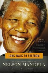Long Walk to Freedom 1st Edition 9780316548182 0316548189