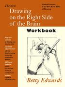 New Drawing on the Right Side of the Brain Workbook 1st Edition 9781585421954 1585421952