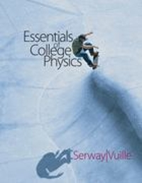 Essentials of College Physics 1st edition 9780495111290 0495111295