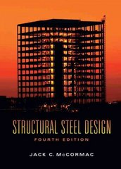 Structural Steel Design 4th edition 9780132218160 013221816X