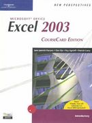 New Perspectives on Microsoft Office Excel 2003, Introductory, CourseCard Edition 1st edition 9781418839062 141883906X