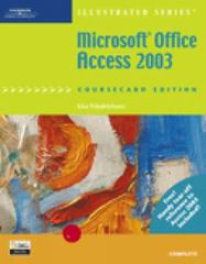 Microsoft Office Access 2003, Illustrated Complete, CourseCard Edition 1st edition 9781418842994 1418842990