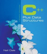 C++ Plus Data Structures 4th Edition 9780763799298 0763799297