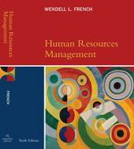 Human Resources Management 6th Edition 9780618507214 0618507213