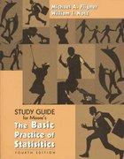 The Basic Practice of Statistics Student Study Guide  with Selected Solutions 4th edition 9780716777250 0716777258