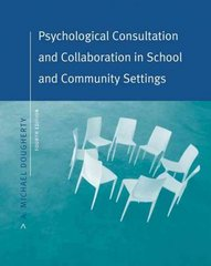 Psychological Consultation and Collaboration in School and Community Settings 4th edition 9780534575328 0534575323