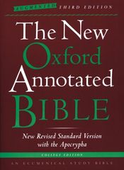 The New Oxford Annotated Bible with the Apocrypha, Augmented Third Edition, New Revised Standard Version 3rd edition 9780195288834 0195288831