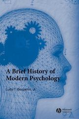 A Brief History of Modern Psychology 1st Edition 9781405132060 140513206X