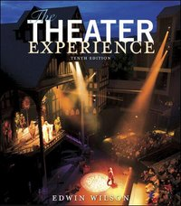 The Theater Experience 10th edition 9780073125558 0073125555