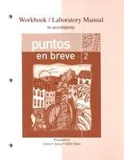 Workbook/Lab Manual to accompany Puntos en breve 2nd edition 9780073208282 0073208280