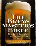 The Brewmaster's Bible 0 9780060952167 0060952164