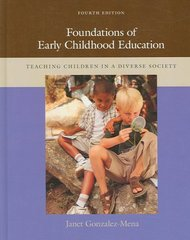 Foundations of Early Childhood Education: Teaching Children in a Diverse Society 4th edition 9780073525877 0073525871