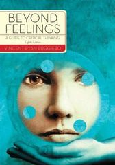 Beyond Feelings: A Guide to Critical Thinking 8th Edition 9780073535692 0073535699