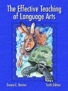 The Effective Teaching of Language Arts 6th edition 9780131117303 0131117300