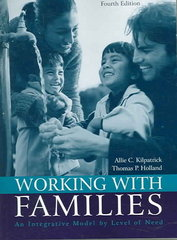 Working with Families: An Integrative Model by Level of Need 4th edition 9780205446193 0205446191