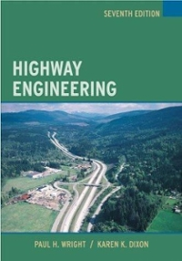 Highway Engineering 7th edition 9780471264613 047126461X