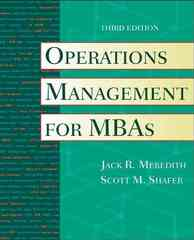 Operations Management for MBAs 3rd edition 9780471351429 0471351423
