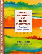 Clinical Supervision and Teacher Development 5th edition 9780471391425 0471391425