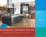 Residential Interior Design 1st edition 9780471684732 0471684732