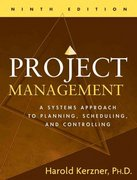 Project Management: A Systems Approach to Planning, Scheduling, and Controlling 9th Edition 9780471741879 0471741876