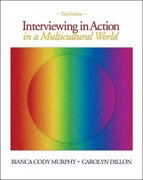 Interviewing in Action in a Multicultural World 3rd edition 9780495101338 0495101338