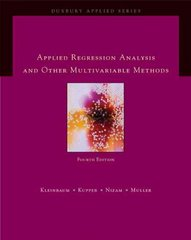Applied Regression Analysis and Other Multivariable Methods 4th edition 9780495384960 0495384968