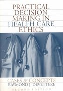 Practical Decision Making in Health Care Ethics 2nd edition 9780878407637 0878407634