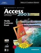 Microsoft Office Access 2003: Comprehensive Concepts and Techniques, CourseCard Edition 2nd edition 9781418843632 1418843636