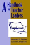 A Handbook for Teacher Leaders 0 9780803961739 0803961731