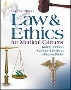 Law and Ethics for Medical Careers 4th edition 9780073022635 0073022632