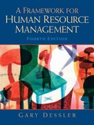 A Framework for Human Resource Management 4th edition 9780131886766 0131886762