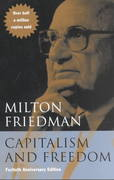 Capitalism and Freedom 40th Edition 9780226264219 0226264211
