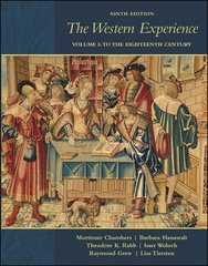 The Western Experience, Volume 1, with Primary Source Investigator and PowerWeb 9th edition 9780073259994 0073259993